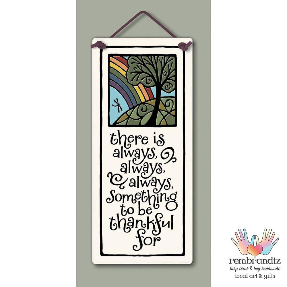 Always Thankful Art Tile - Rembrandtz