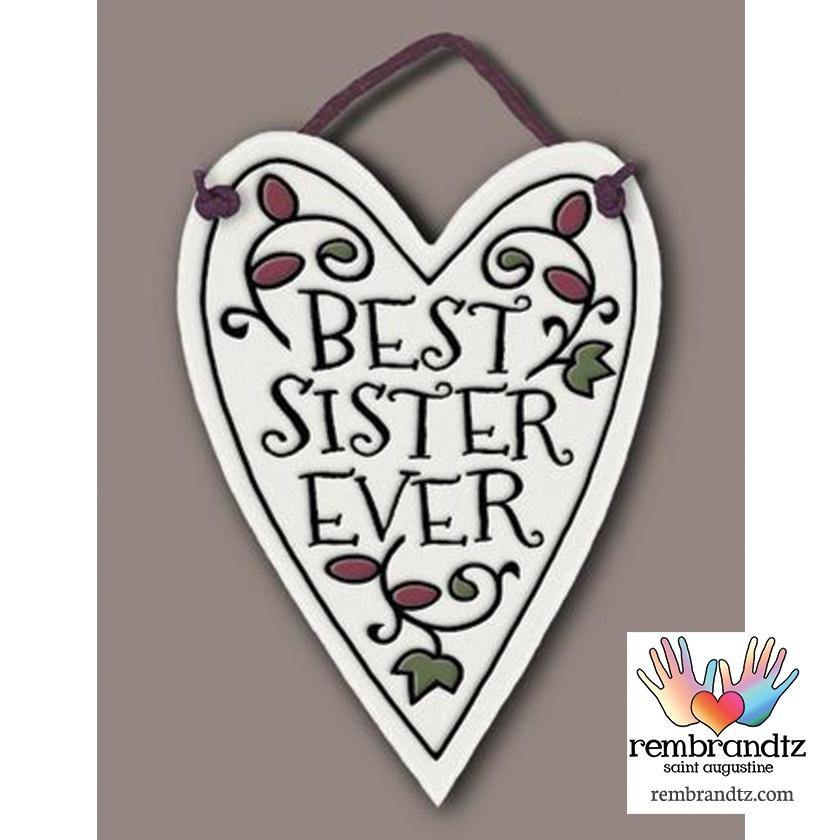 Best Sister Ever Heart Tile