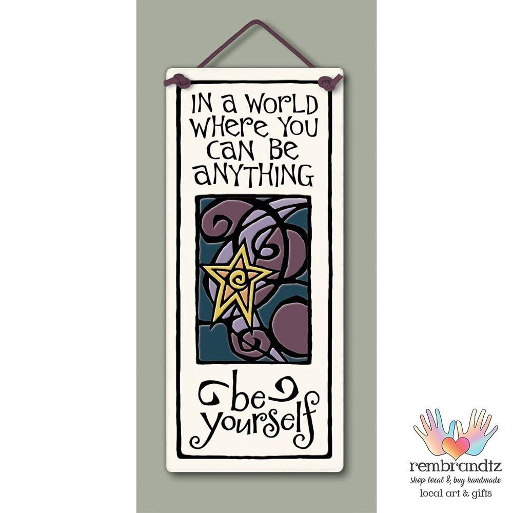 Be Yourself Art Tile - Rembrandtz