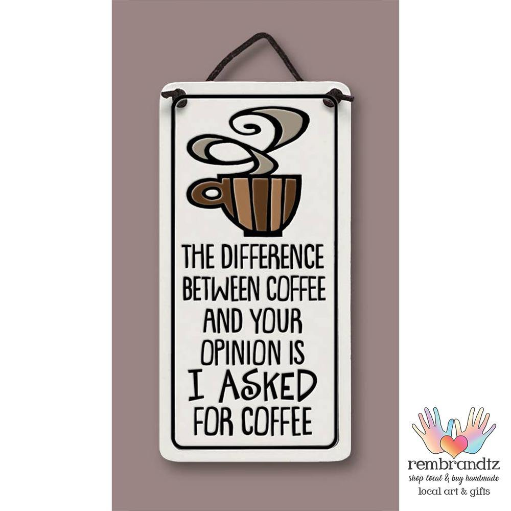 Coffee Opinion Art Tile - Rembrandtz