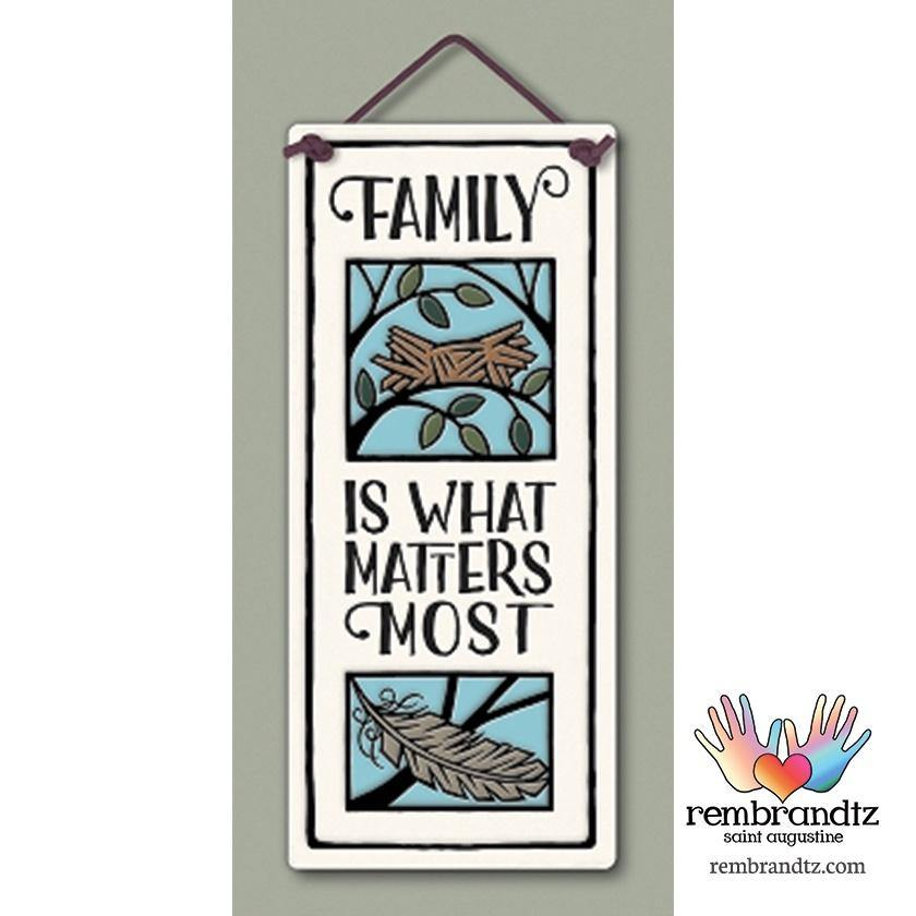 Family Matters Most Art Tile
