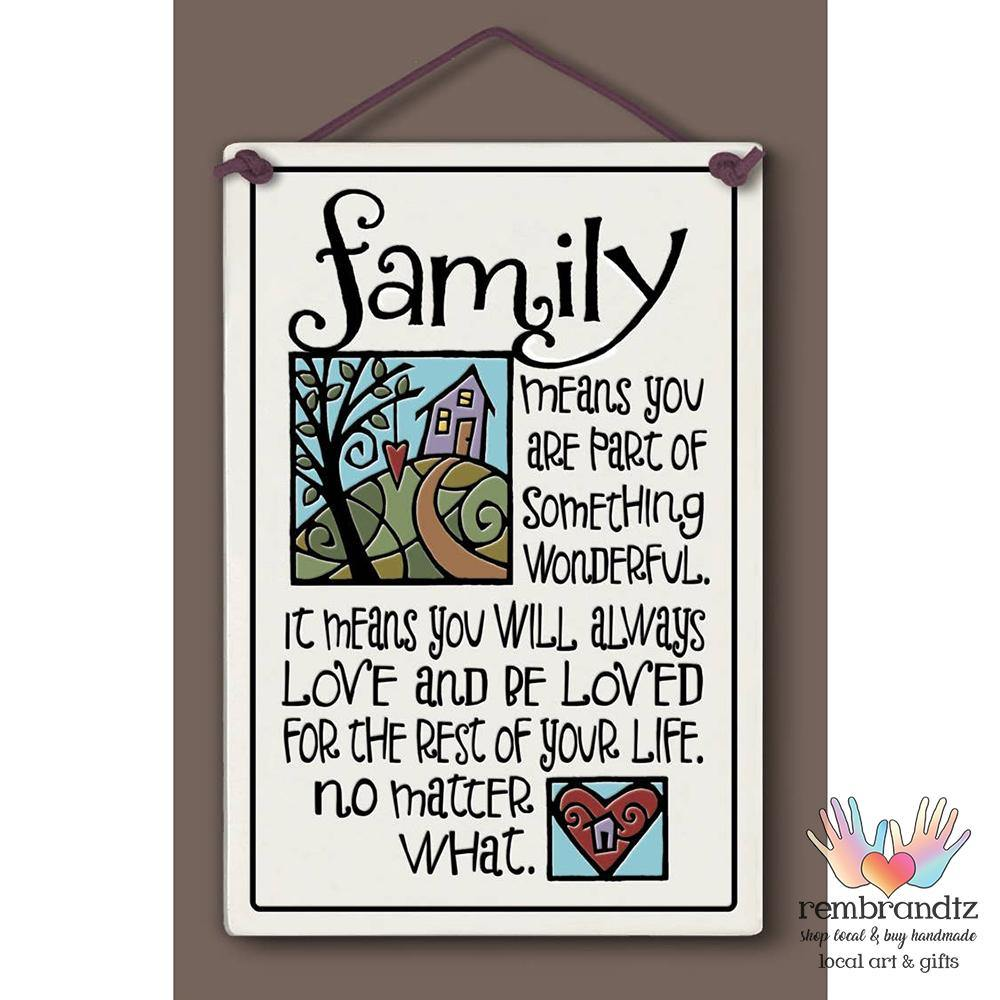 Family Means Art Tile - Rembrandtz