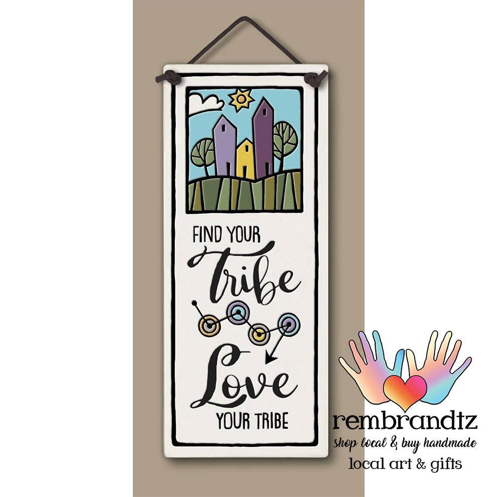 Love Your Tribe Art Tile - Rembrandtz