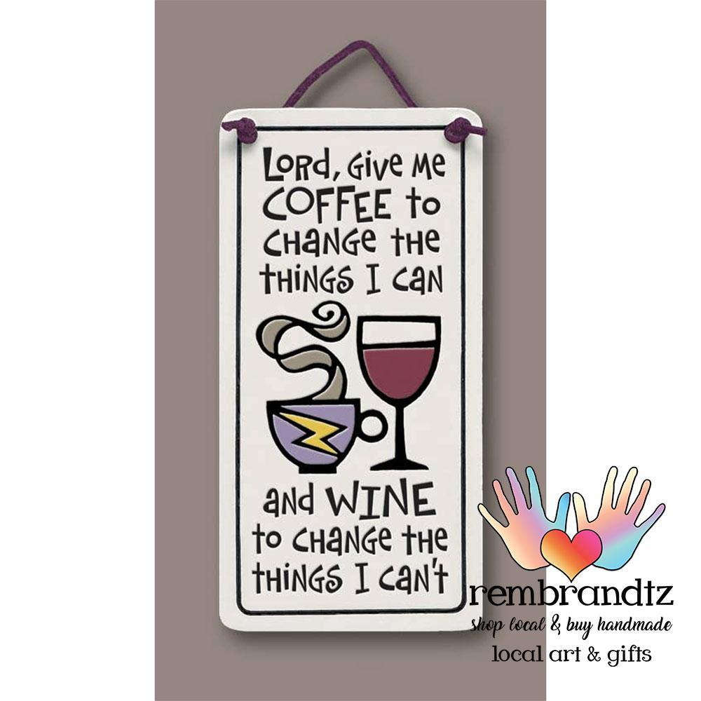 Lord Give Me Coffee Art Tile - Rembrandtz
