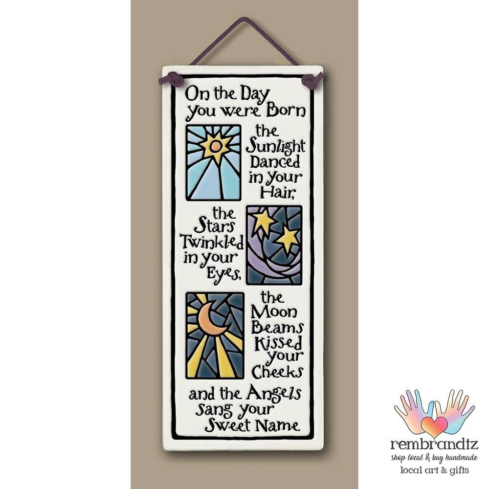 Day You Were Born Art Tile - Rembrandtz