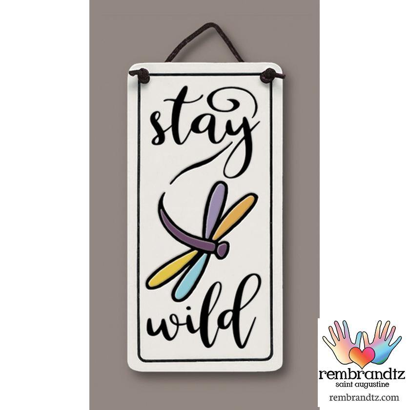 Stay Wild Art Tile