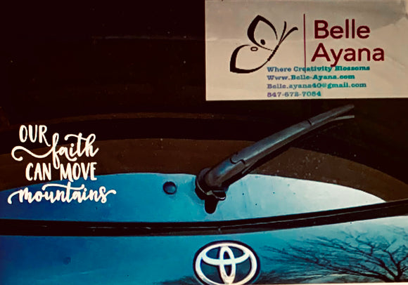 Custom Car Decal - Our Faith Can Move Mountains