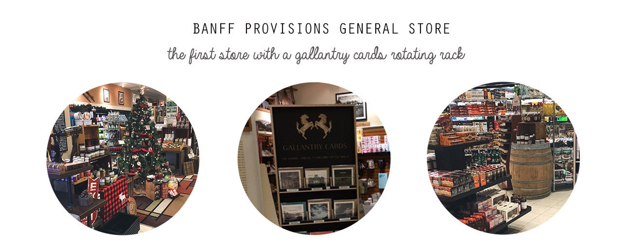 Banff Provisions General Store for Gallantry Cards