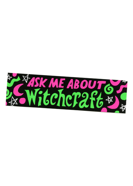 ask me about witchcraft bumper sticker