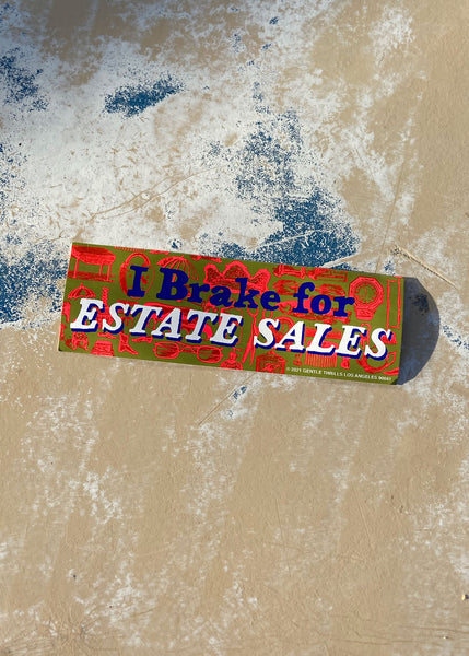 i brake for estate sales bumper sticker
