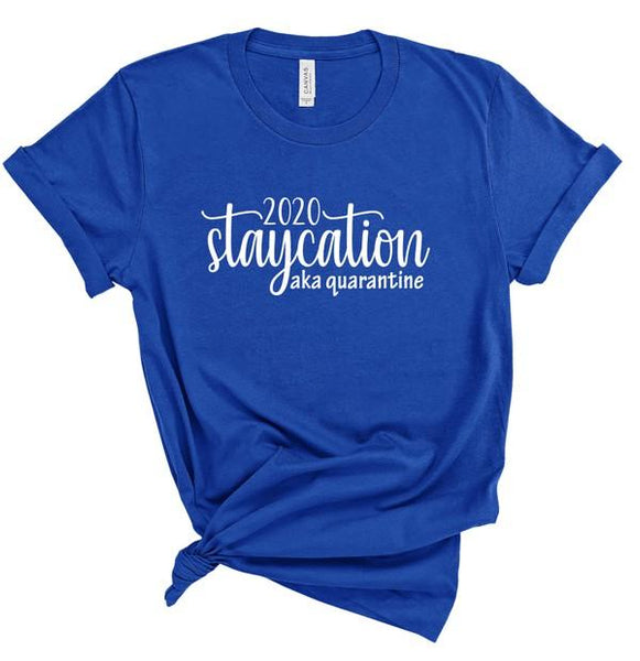 Royal 2020 Staycation Tee