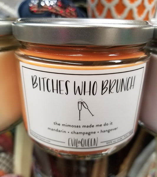 Bitches Who Brunch Candle