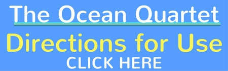 The Ocean Quartet Directions for Use