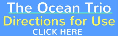 The Ocean Trio Directions for Use by SeaQuarius Skincare