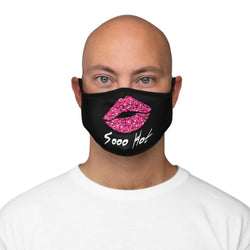 So Hot Novelty Humor Fitted Polyester Face Mask