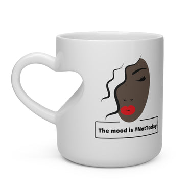 Not Today Mood Heart Shape Coffee Mug