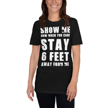 Stay 6 Feet Away Social Distance Short-Sleeve Unisex T-Shirt