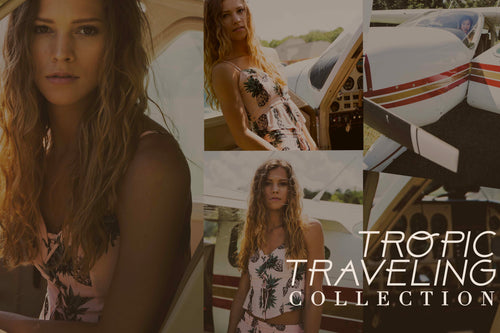 Tropic Traveling Collection