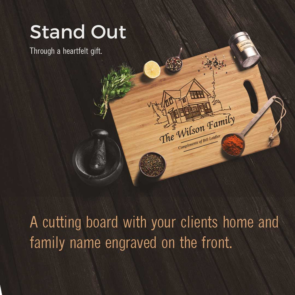 A cutting board with your clients home on the front