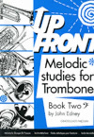 Up Front Melodic Studies for Trombone Book 2 (Trombone BC)