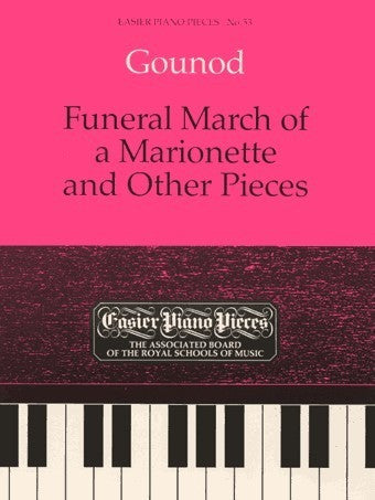 Gounod: Funeral March of a Marionette + Other Pieces (Piano)