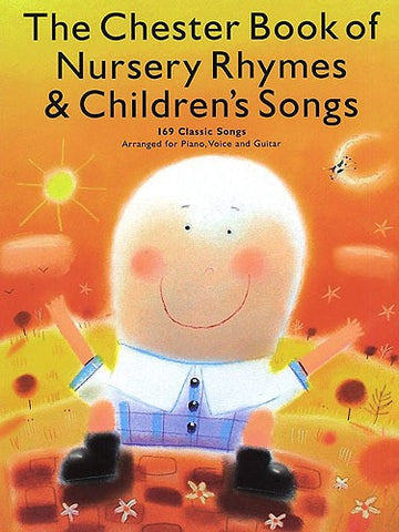 The Chester Book of Nursery Rhymes and Children's Songs - Piano, Vocal + Guitar