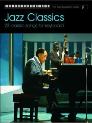 The Easy Keyboard Library: Jazz Classics