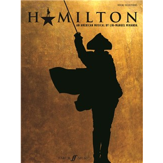 Hamilton - Vocal Selections - Piano + Vocal