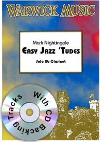 Mark Nightingale: Easy Jazzy 'Tudes (Clarinet)