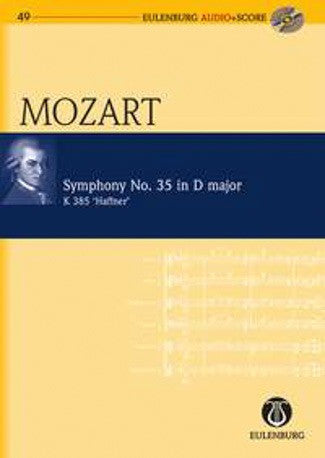 Wolfgang Amadeus Mozart: Symphony No.35 in D Major ''Haffner'' (Eulenburg Audio + Score)