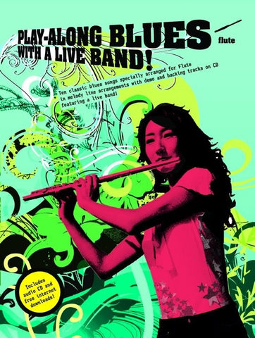 Play-Along Blues With A Live Band: Flute (with CD)