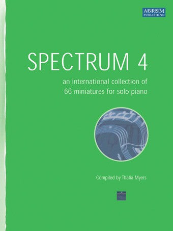 Spectrum 4: An International Collection of 66 Miniatures for Solo Piano (with CD)