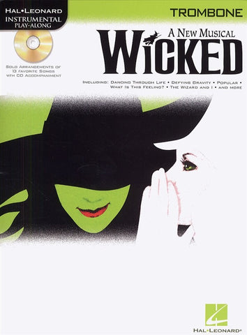 Hal Leonard Instrumental Play-Along: Wicked (Trombone + CD)