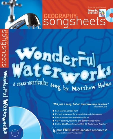 Geography Songsheets - Wonderful Waterworks (Voice/Piano + CD)