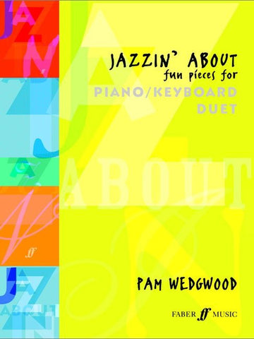 Jazzin' About - Fun Pieces for Piano/Keyboard Duet