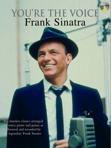 You're the Voice: Frank Sinatra - Piano, Vocal + Guitar (with CD)