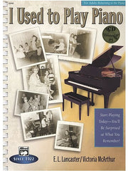 I Used to Play Piano: Refresher Course (with CD)