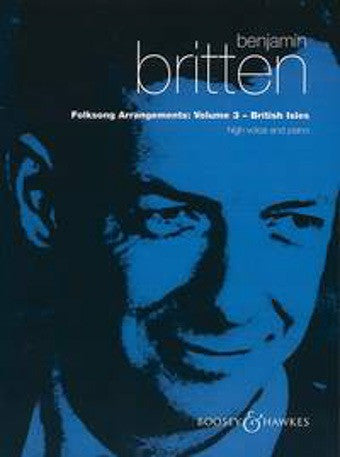 Benjamin Britten: Folk Song Arrangements Volume 3 (British Isles) (High Voice/Piano)