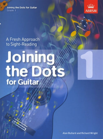 Joining the Dots for Guitar - Grade 1
