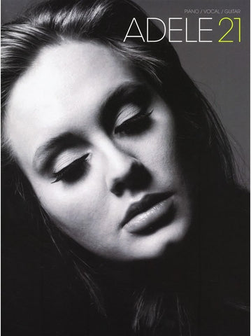 Adele 21 Songbook - Piano, Vocal + Guitar