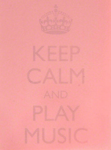 Keep Calm and Play Music - Post It Notes Pink