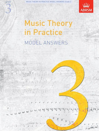 ABRSM Music Theory In Practice - Model Answers - Grade 3