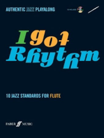 I Got Rhythm - 10 Jazz Standards For Flute