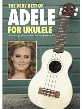 The Very Best of Adele for Ukulele - Chord Songbook