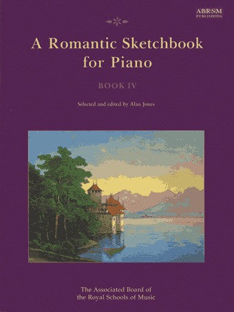 A Romantic Sketchbook for Piano - Book 4