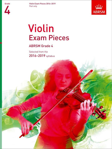 ABRSM Selected Violin Exam Pieces 2016-2019 - Grade 4 - Violin Part Only