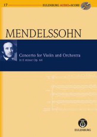 Felix Mendelssohn Bartholdy: Violin Concerto in E minor Op.64 (Eulenburg Audio + Score)