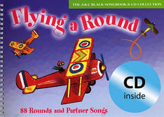 Flying a Round - 88 Rounds and Partner Songs - Piano/Vocal/Gutiar (withCD)