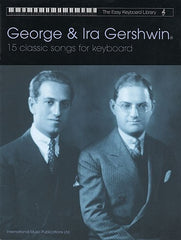 The Easy Keyboard Library: George + Ira Gershwin
