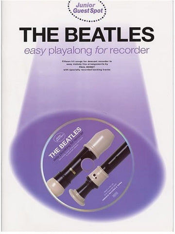 Junior Guest Spot: The Beatles Easy Playalong for Recorder (with CD)